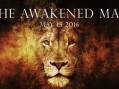 The Awakened Man – Sunday May 15th 2016