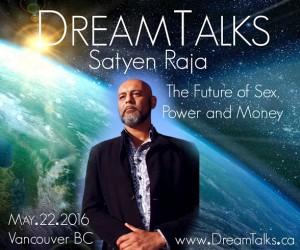 DreamTalks Satyen Raja
