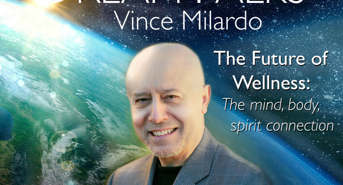 The Future of Wellness- Vince Milardo