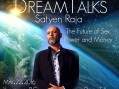 Satyen Raja – The Future of Sex, Power and Money