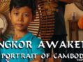 VIFF – Angkor Awakens: A Portrait of Cambodia – Robert H. Lieberman