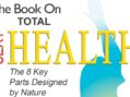 Discover the 8 Key Parts Designed by Nature for Total Sexy Health – With Udo Erasmus
