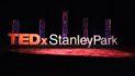"TEDxStanleyPark: ""Inspiring Brave Actions"""